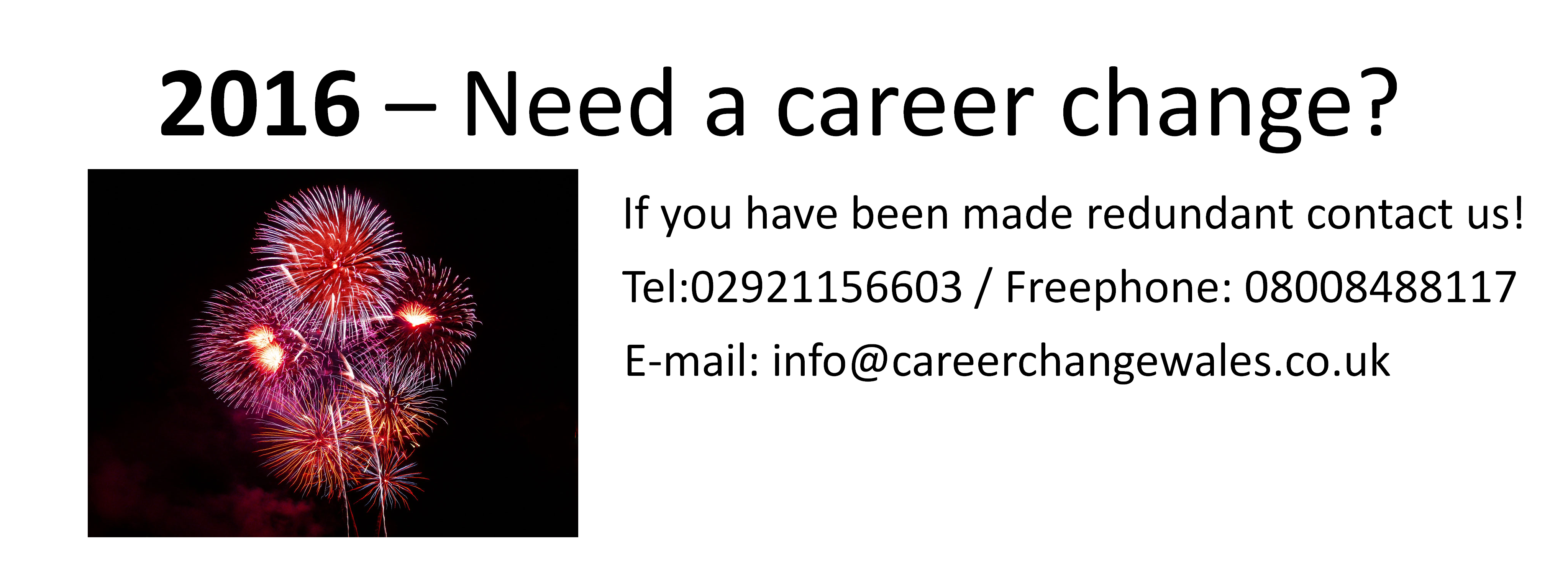 have you been made redundant 2016 need career change